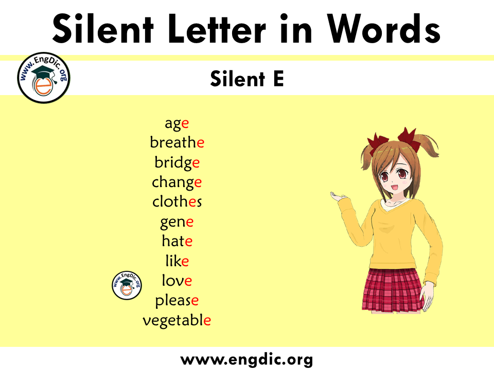 silent letter words with e