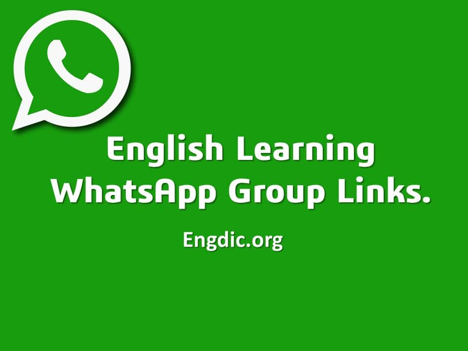 English Whatsapp Groups 2020 || 80+ English Group links