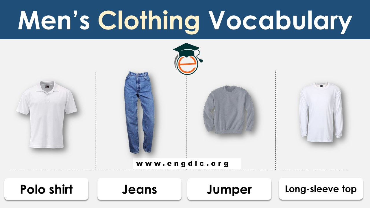 list of different types of clothing styles for guys or men