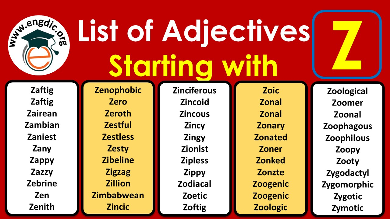 adjectives that start with z to describe a person positively