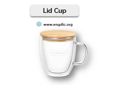 cups and mugs names list with pictures lid cup