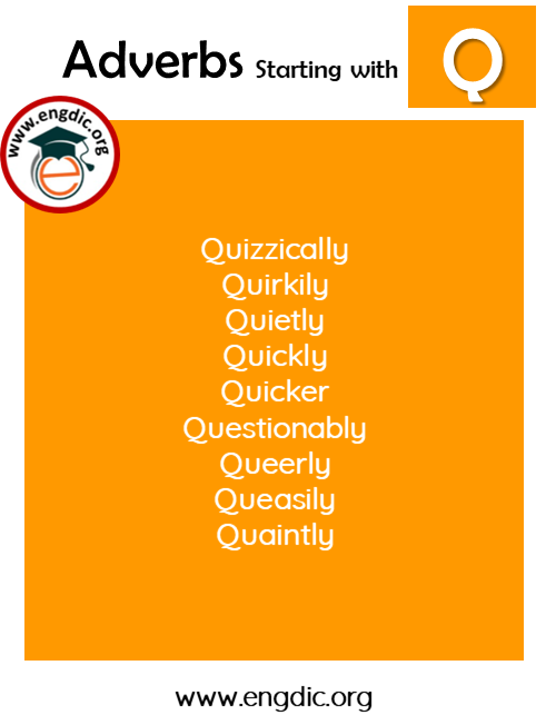 list of adverbs with Q