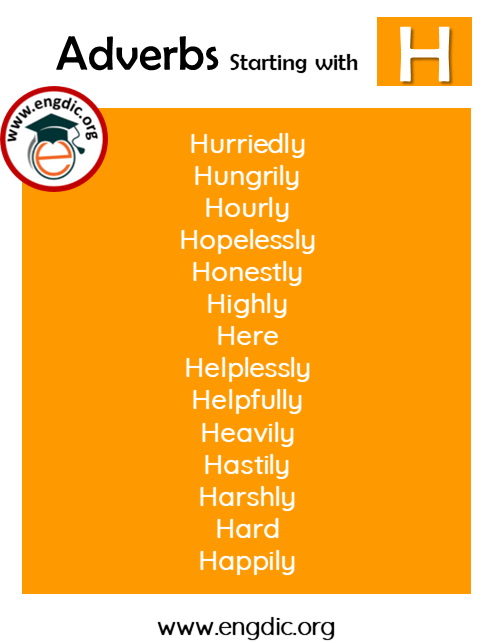 list of adverbs with H